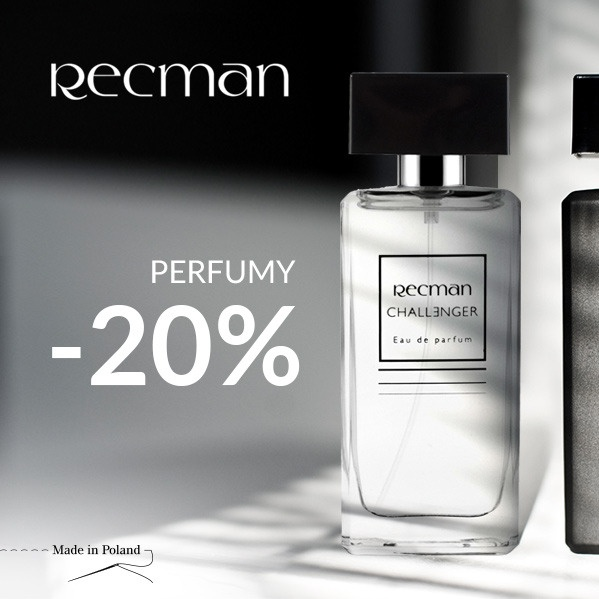 PERFUMY Z RABATEM -20% W RECMAN