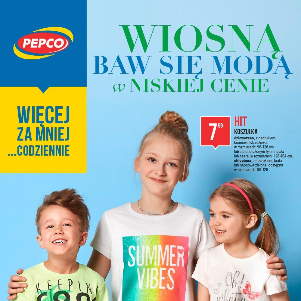 PROMOCJE W PEPCO - GAZETKA 06.04 – 19.04