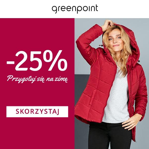 ZIMOWY RABAT -25% W GREENPOINT!