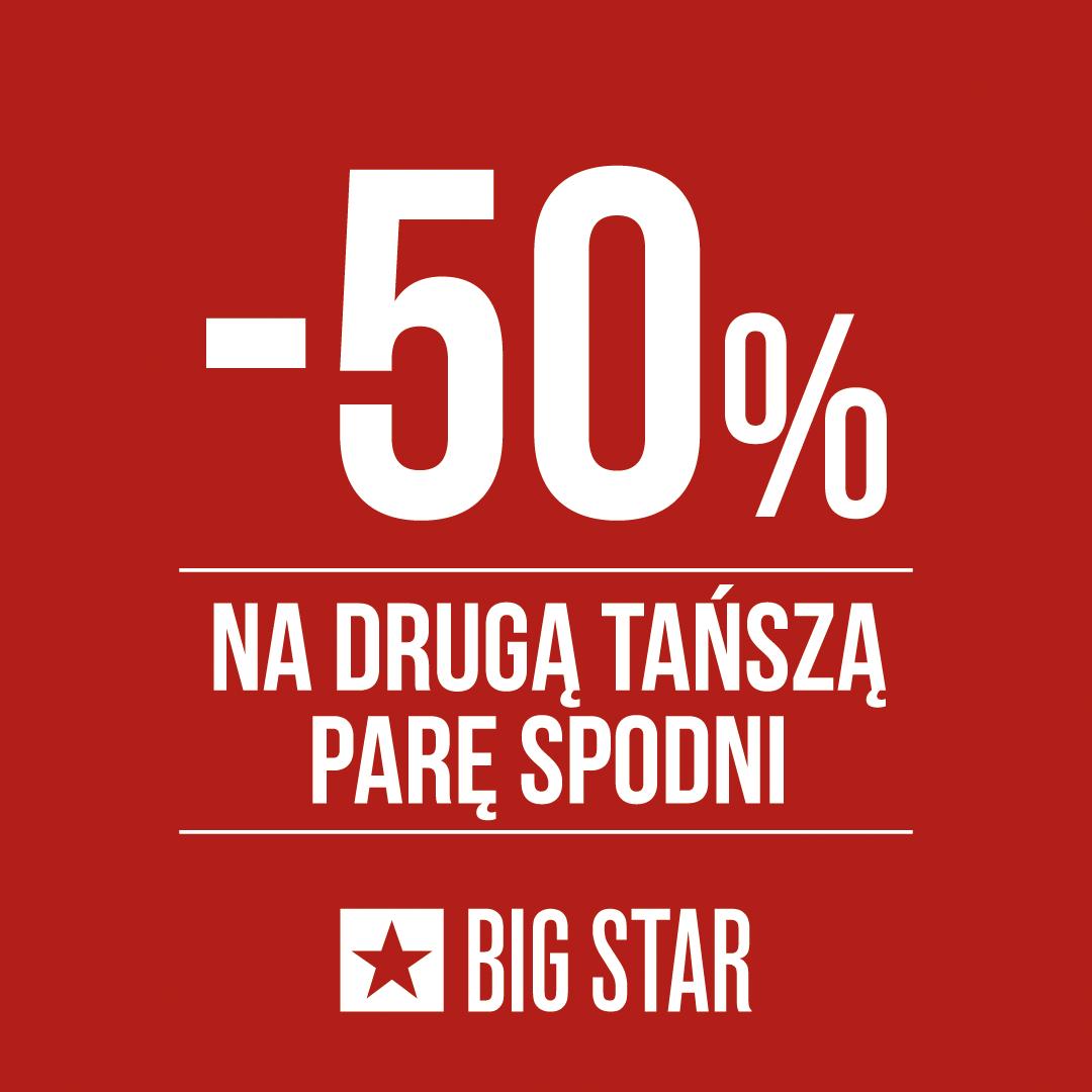 - 50% na drugą tańszą parę spodni