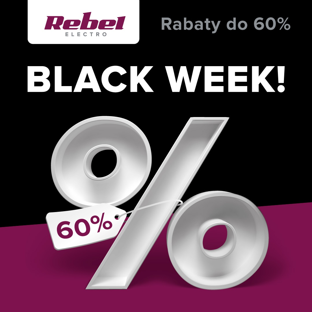BLACK WEEK W REBEL ELECTRO