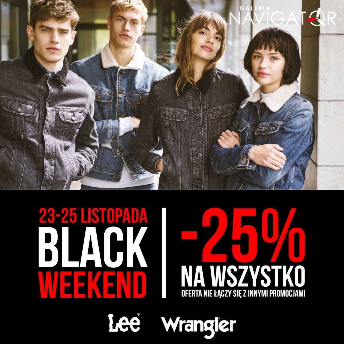 BLACK WEEKEND LEE WRANGLER