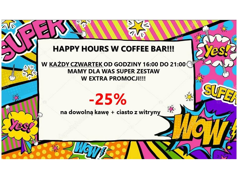 HAPPY HOURS W COFFEE BAR!