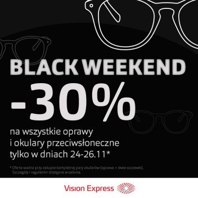 BLACK WEEKEND W VISION EXPRESS