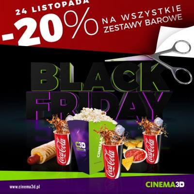 BLACK FRIDAY W CINEMA3D