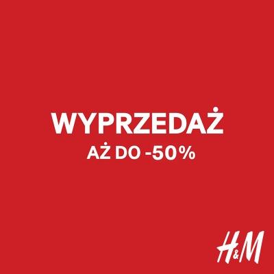 W H&M WYPRZEDAŻ DO -50%