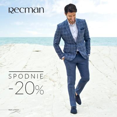 -20% NA SPODNIE W SALONIE RECMAN