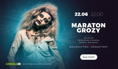 CZERWCOWY MARATON GROZY - CINEMA3D