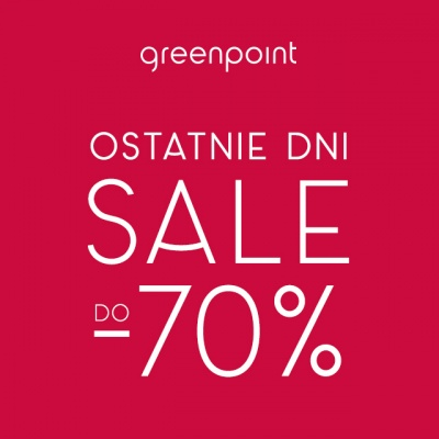 Ostatnie Dni Wyprzedaży Greenpoint!