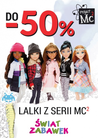 Lalki MC2 do - 50 %