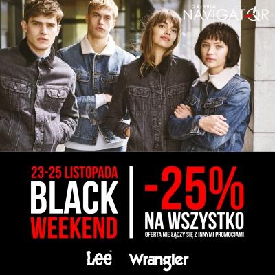 BLACK WEEKEND LEE WRANGLER