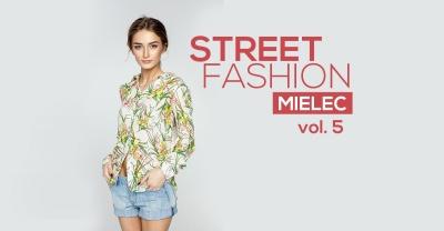 Mielec Fashion Street - V edycja