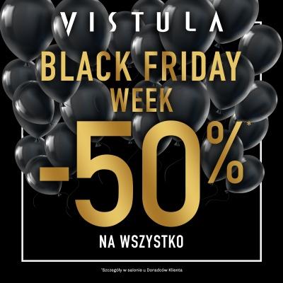 Black Friday w VISTULA: -50% na wszystko!