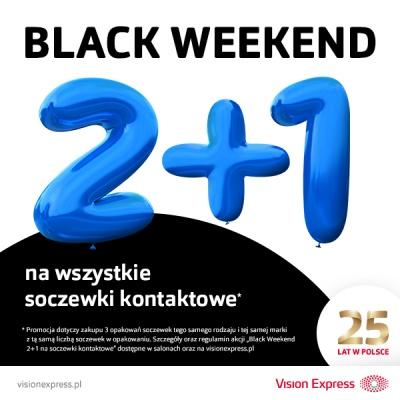BLACK WEEKEND 2 + 1