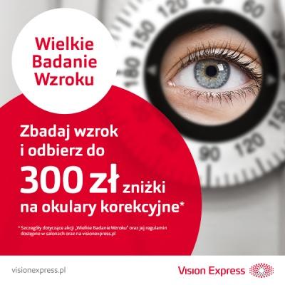 Wielkie Badanie Wzroku w Vision Express już trwa.