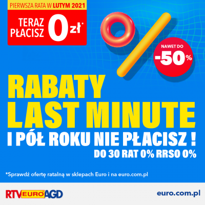 Rabaty Last Minute w Euro do -50%