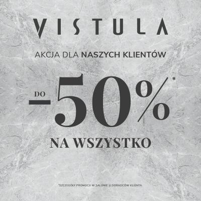 Rabat do 50% na wszystko w salonie Vistula!