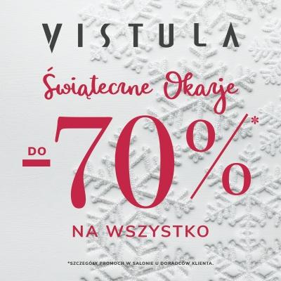 Świąteczne Okazje! Do -70% na wszystko w salonie VISTULA!