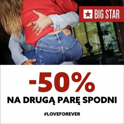 - 50% rabatu na drugą parę spodni w BIG STAR!