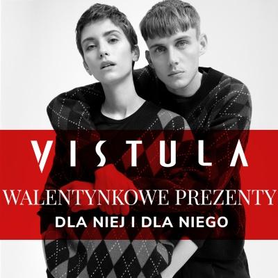 Wyjątkowe prezenty na Walentynki od Vistula dla niej i dla niego!