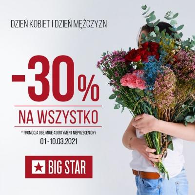 DZIEŃ KOBIET i DZIEŃ MĘŻCZYZN w BIG STAR - 30%