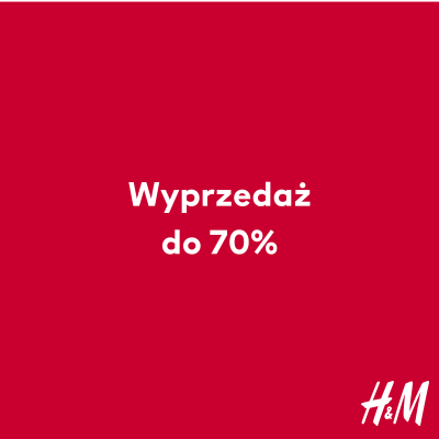 Nawet do -70% w H&M