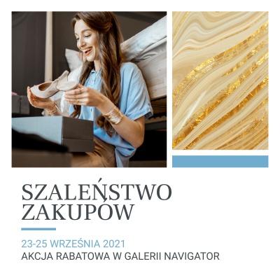 Szaleństwo zakupów w Galerii Navigator